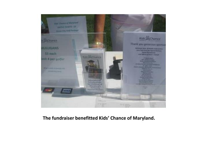 the fundraiser benefitted kids chance of maryland