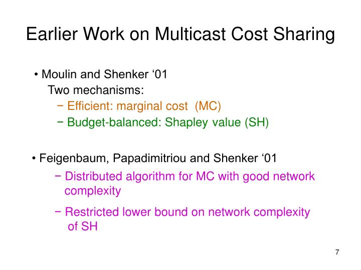 Earlier Work on Multicast Cost Sharing