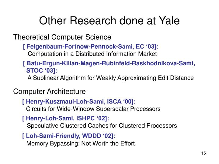 Other Research done at Yale