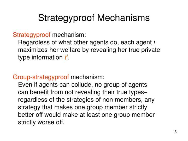 Strategyproof Mechanisms