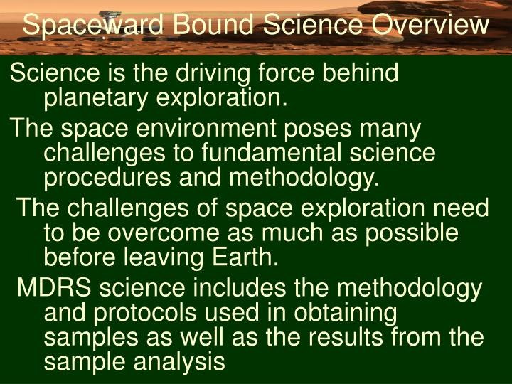 Spaceward bound science overview