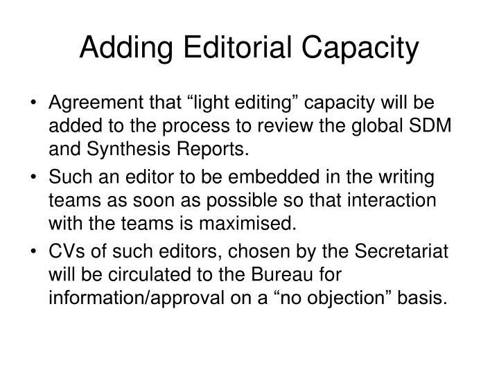 Adding Editorial Capacity