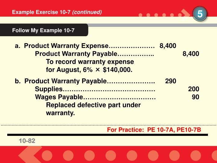 For Practice:  PE 10-7A, PE10-7B