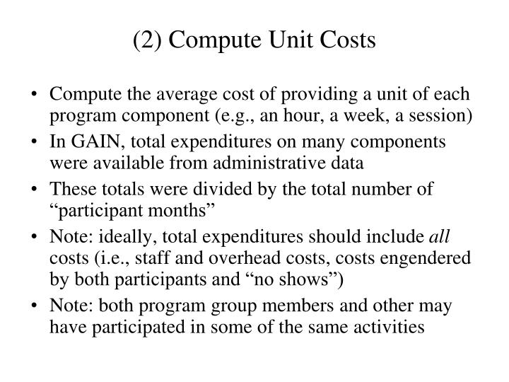 (2) Compute Unit Costs