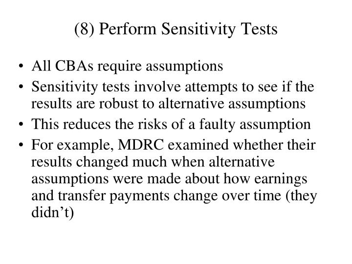 (8) Perform Sensitivity Tests