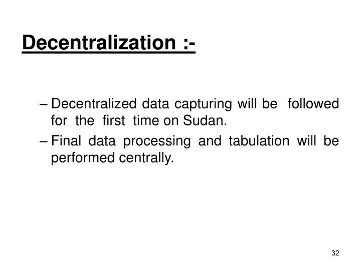 Decentralization :-