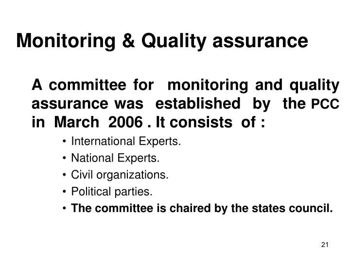 Monitoring & Quality assurance