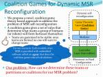 coalition games for dynamic msr reconfiguration2