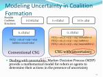 modeling uncertainty in coalition formation1