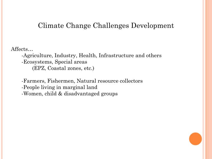 Climate Change Challenges Development