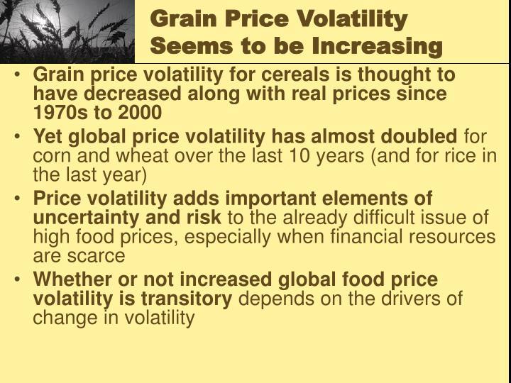 Grain Price Volatility Seems to be Increasing
