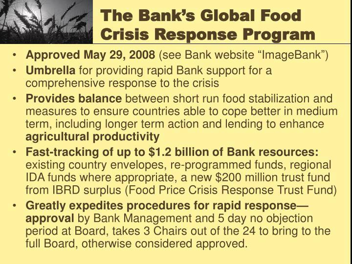 The Bank's Global Food Crisis Response Program