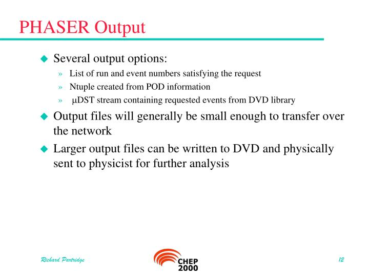 PHASER Output