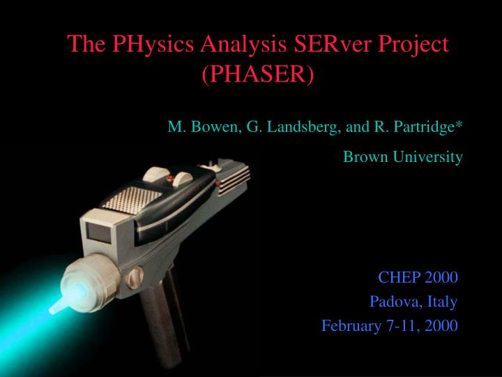 The physics analysis server project phaser