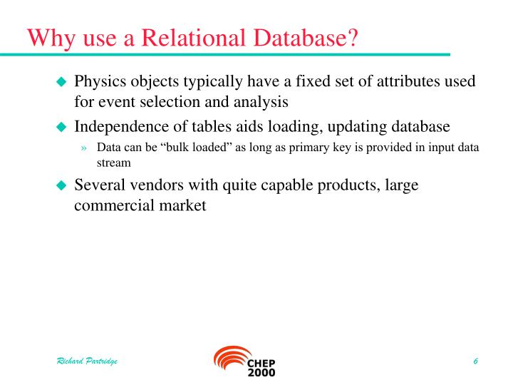 Why use a Relational Database?