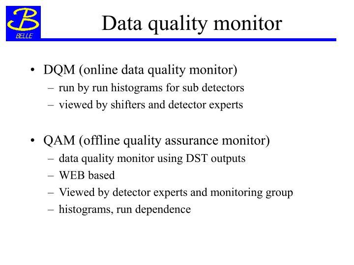 Data quality monitor