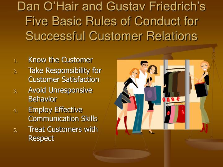 Dan O'Hair and Gustav Friedrich's Five Basic Rules of Conduct for Successful Customer Relations