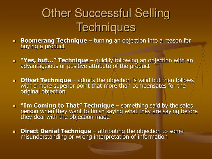 Other Successful Selling Techniques