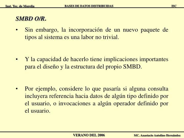SMBD O/R