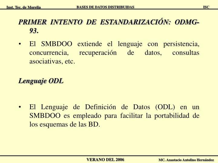 PRIMER INTENTO DE ESTANDARIZACIÓN: ODMG-93