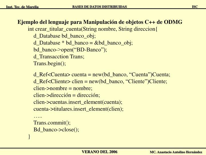 Ejemplo del lenguaje para Manipulación de objetos C++ de ODMG