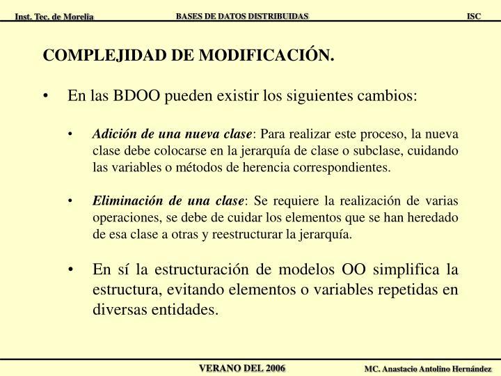 COMPLEJIDAD DE MODIFICACIÓN.