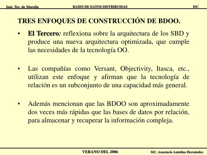 TRES ENFOQUES DE CONSTRUCCIÓN DE BDOO.
