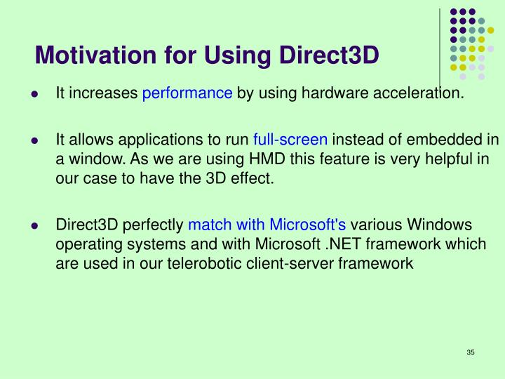 Motivation for Using Direct3D