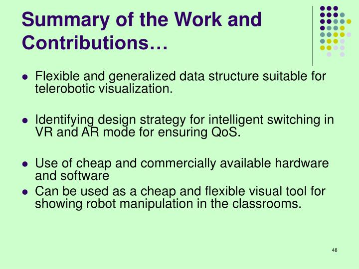 Summary of the Work and Contributions…