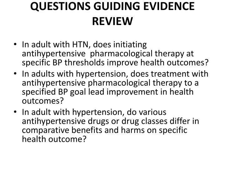 QUESTIONS GUIDING EVIDENCE REVIEW