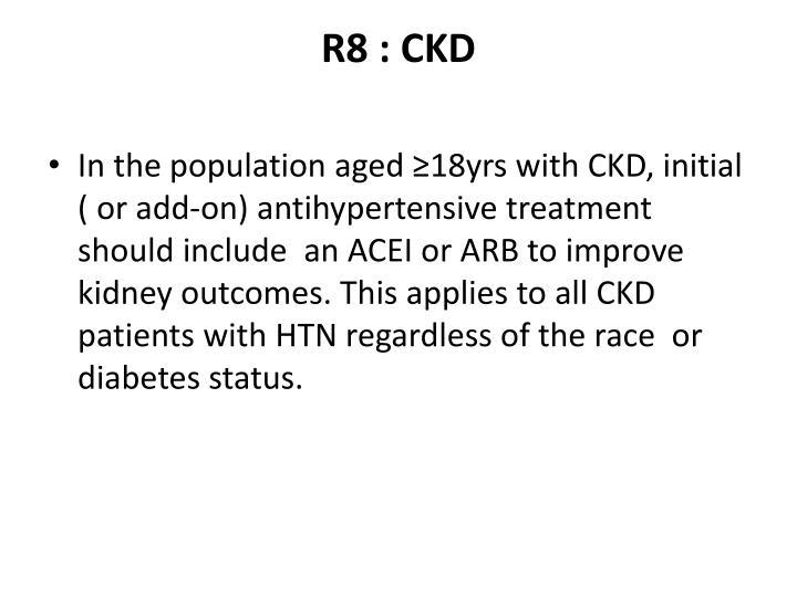 R8 : CKD