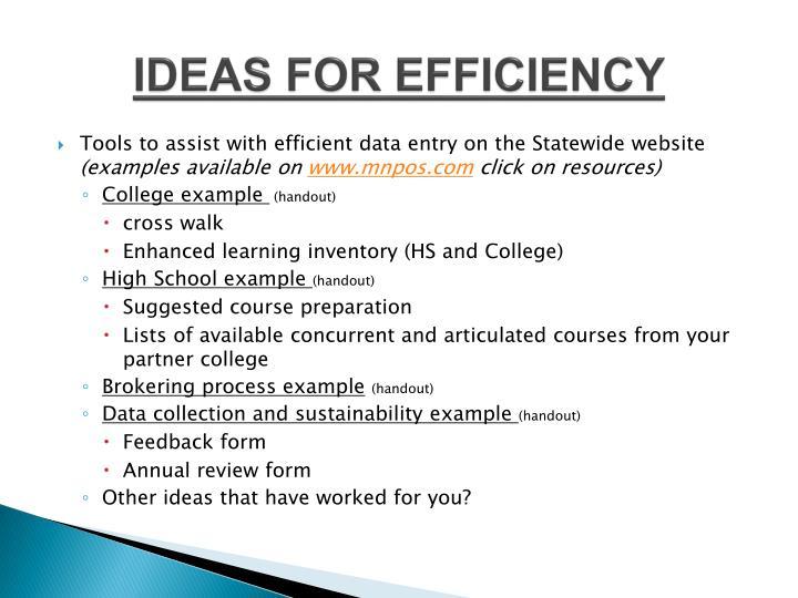 IDEAS FOR EFFICIENCY