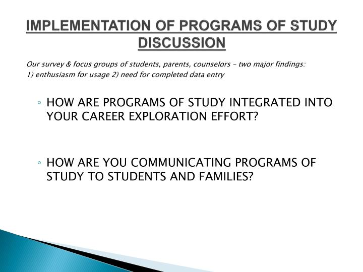 IMPLEMENTATION OF PROGRAMS OF STUDY DISCUSSION