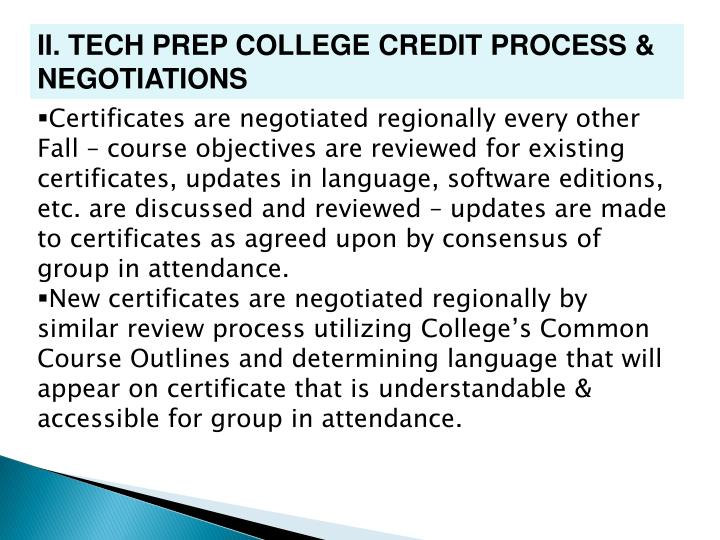 II. TECH PREP COLLEGE CREDIT PROCESS & NEGOTIATIONS