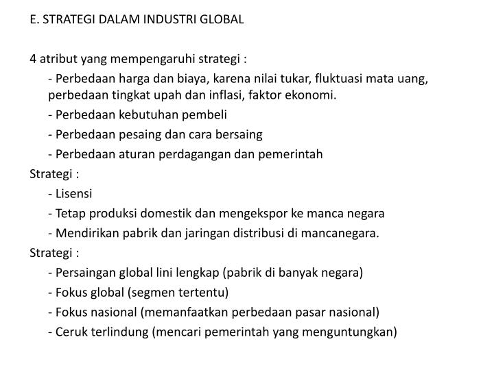 E. STRATEGI DALAM INDUSTRI GLOBAL