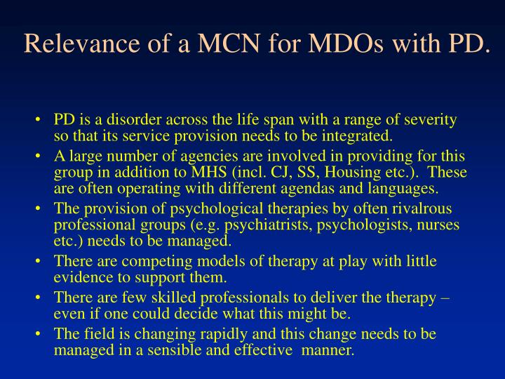 Relevance of a MCN for MDOs with PD.