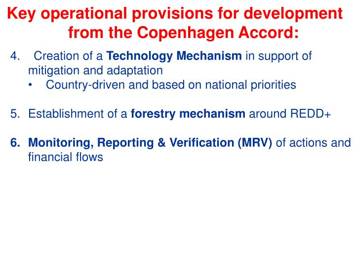 Key operational provisions for development from the Copenhagen Accord: