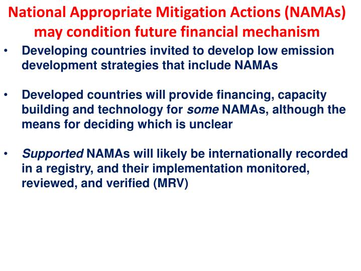 National Appropriate Mitigation Actions (NAMAs) may condition future financial mechanism