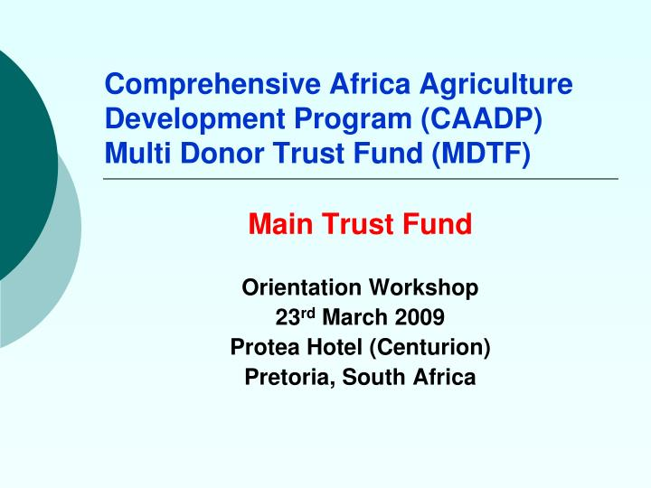Comprehensive africa agriculture development program caadp multi donor trust fund mdtf