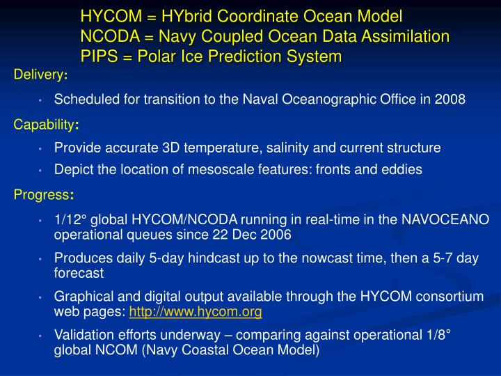 HYCOM = HYbrid Coordinate Ocean Model