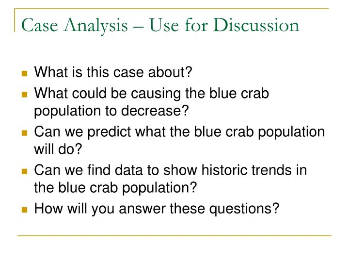 Case Analysis – Use for Discussion