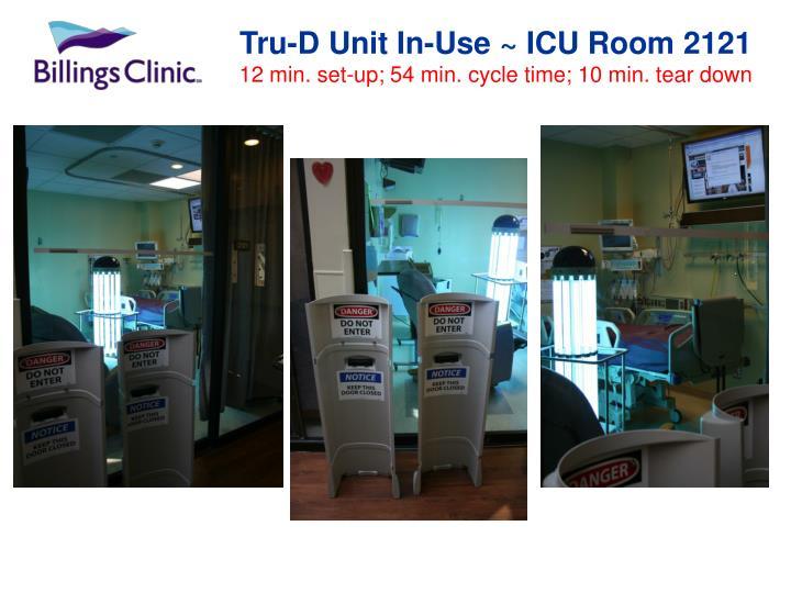 Tru-D Unit In-Use ~ ICU Room 2121