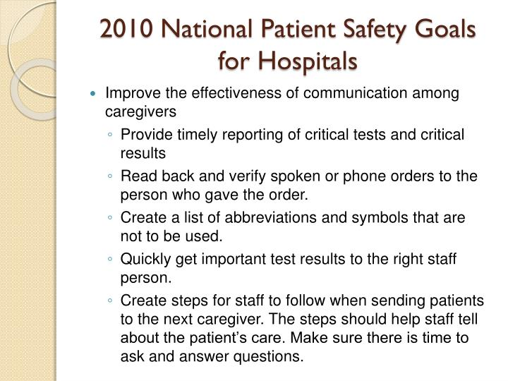 2010 National Patient Safety Goals for Hospitals