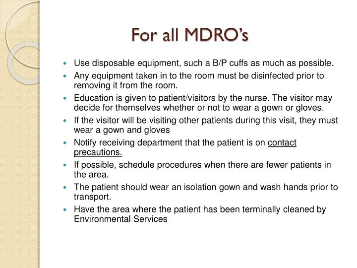 For all MDRO's
