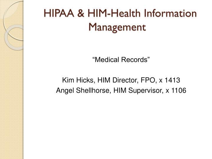 HIPAA & HIM-Health Information Management