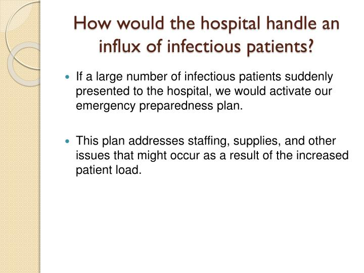 How would the hospital handle an influx of infectious patients?