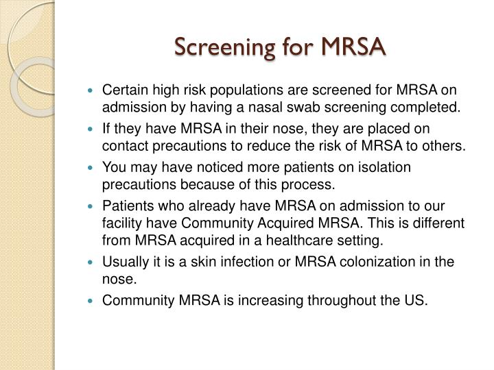 Screening for MRSA
