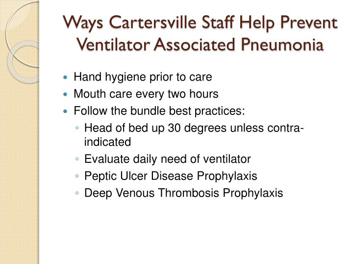 Ways Cartersville Staff Help Prevent Ventilator Associated Pneumonia