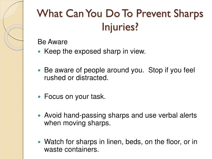 What Can You Do To Prevent Sharps Injuries?