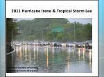 2011 hurricane irene tropical storm lee2